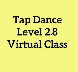 Tap Level 2.8: BS Chorus/Chair Dance