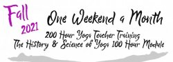 2021 Fall Yoga Teacher Training - The Science and History of Yoga