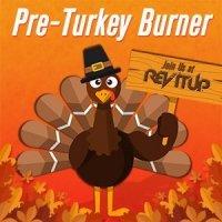 2020 Pre-Turkey Burner