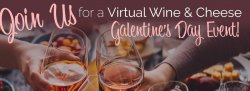 Galentine Virtual Wine and Cheese Tasting
