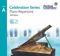 RCM Piano Repertoire Prep A Celebration Series 2015 Edition