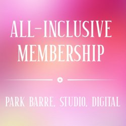 "Special ""All inclusive"" Unlimited Studio, Park & Digital Classes, Month to Month (Auto draft) $69 mos."
