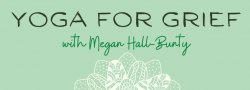 Yoga for Grief by Donation (V)