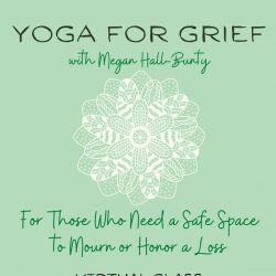 Yoga for Grief: Donation $15.00