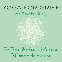 Yoga for Grief: Donation $5.00