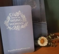 Ways of the Rising Woman Journal