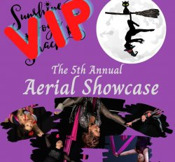 VIP Sunshine 5th Annual Aerial Showcase 2021 - MONSTER MASH  (10 Tickets and Reserved Table)