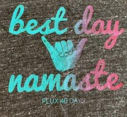 T-Shirt - Mens Best Day Namaste (Grey)