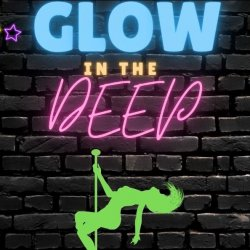 Glow In The DEEP for TWO