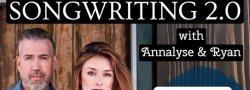 Songwriting 2.0 | 8-week class w/Annalyse & Ryan