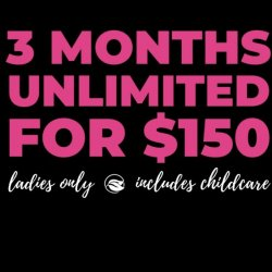 3 Month Unlimited Classes & Childcare