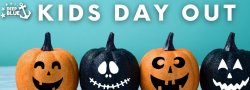 Spooktacular Halloween - Kid's Day Out